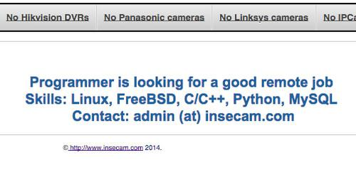 The creator of Insecam, a site that aggregated video feeds from poorly secured webcams, is apparently looking for work.