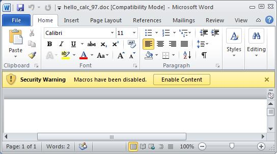 "Office 2010: What would you click: ""Macros have been disabled"" or ""Enable content""?"